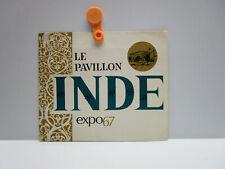 Vintage - LE PAVILLON INDE ( INDIA PAVILION) - Brochure - expo67  Montreal 1967