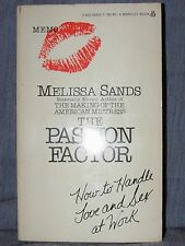 THE PASSION FACTOR by Melissa Sands (1983 pb) How to Handle Love & Sex at Work