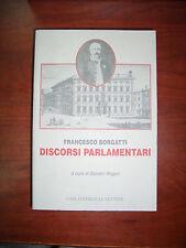 Discorsi Parlamentari Francesco Borgatti Le Lettere 1997 Politica Storia Saggi