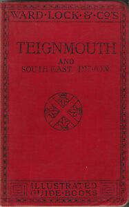 VERY EARLY WARD LOCK RED GUIDE - TEIGNMOUTH (DEVON) - 1908/09 - 4th edit - RARE
