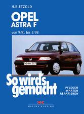 OPEL ASTRA F 1991-1998 LIMOUSINE CARAVAN REPARATURANLEITUNG SO WIRDS GEMACHT 78