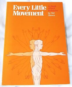 Every Little Movement : about Delsarte, Dance by Ted Shawn (1988 pb) 3rd print