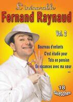 L'INENARRABLE FERNAND RAYNAUD - VOL 2 - DVD NEUF