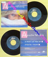 LP 45 7''AGNETHA FALTSKOG I won't let you go You're there 1985 ABBA no cd mc*dvd