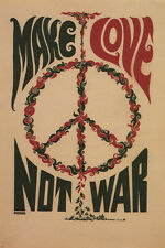 MAKE LOVE NOT WAR anti-war poster USA 1967 24X36 CLASSIC collectors ART - SW0