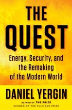 The Quest: Energy, Security, and the Remaking of t