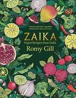 Zaika: Vegan recipes from India By Romy Gill Hardback NEW