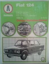 OWNERS WORKSHOP MANUAL FIAT 124 SALOON, ESTATE, SPECIAL 1966-74