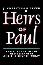 Heirs of Paul: Paul's Legacy in the New Testament and in the Church Today