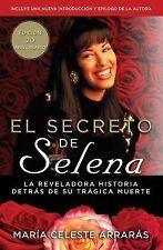 Atria Espanol: El Secreto de Selena : La Reveladora Historia Detrás Su...