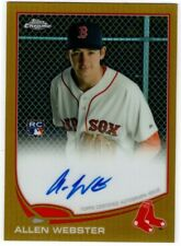 2013 TOPPS CHROME ALLEN WEBSTER GOLD AUTO 48/50 BOSTON RED SOX