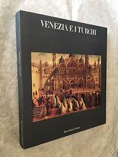 VENEZIA E TURCHI BANCA CATTOLICA DEL VENETO EDIZIONI ELECTA 1985
