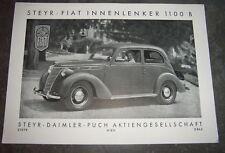 ORIGINAL STEYR FIAT 1100B Prospekt 1950 PUCH  INNENLENKER OLDTIMER ÖSTERREICH