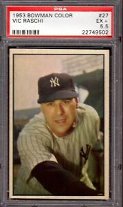 1953 Bowman Color #27 Vic Raschi New York Yankees Professionally Graded PSA 5.5
