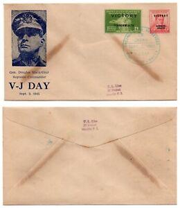 1945 PHILIPPINES Manila/Japan FDC V-J Day Sept.2  MacArthur Victory