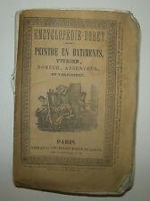 MANUEL ENCYCLOPEDIE RORET - PEINTRE EN BATIMENT, Paris 1851 VITRIER CADRE
