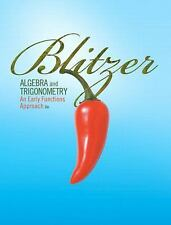 Algebra and Trigonometry : An Early Functions Approach by Robert F. Blitzer (200