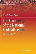 The Economics of the National Football League : The State of the Art 2 (2014,...
