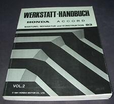 Werkstatthandbuch Honda Accord Wartung Reparatur Konstruktion Stand 1993