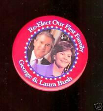 LAURA First Lady George W Bush pin Re-Elect 1st Family