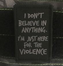I'm Just Here For The Violence Morale Patch Ghost Version Tactical Outfitters