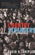 A Country of Strangers: Blacks and Whites in America-ExLibrary