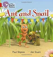 Collins Big Cat Phonics - Ant and Snail: Red A/Band 2A by Shipton, Paul, NEW Boo