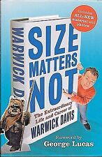 Size Matters Not The Extraordinary Life Warwick Davis HARD COVER NEW FREE S/H US