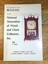 NAWCC Bulletin Supplement 1972, Herman Clark and Salem Bridge Shelf Clocks K1385