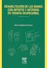 NEW REH.MANOS CON ARTRITIS Y ARTROSIS EN TERAPIA OCUPACIONAL (Spanish Edition)