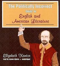 The Politically Incorrect Guide to English and American Literature (Unabridged)