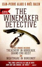 Winemaker Detective : An Omnibus: By Alaux, Jean-Pierre Balen, No?l Pane, Sal...