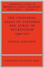 Cambridge Studies in Medieval Life and Thought Third: The Staffords, Earls of...