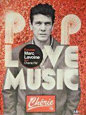 PUBLICITÉ DE PRESSE 2013 CHÉRIE FM POP LOVE MUSIC ÉCOUTEZ MARC LAVOINE