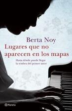 Lugares que no aparecen en los mapas (Spanish Edition)
