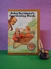 John Seymour's Gardening Book/vegetable & herb gardening/juvenile/Australia, NZ