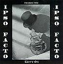 Ipso Facto / Carry On - Volume two - CD