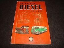 AUTOMOTIVE DIESEL ENGINES SHELL PUBLICATION 1948