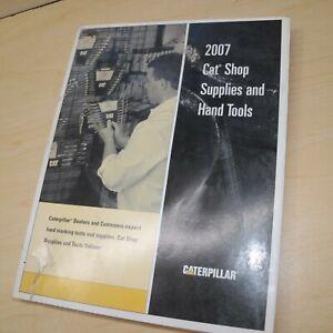 2007 CAT Caterpillar Hand Tool Guide Dealer Manual catalog shop supplies Book