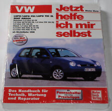 Reparaturanleitung VW Lupo + Seat Arosa, mit TDI 3L GTI SDI FSI ab Baujahr 1998