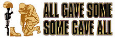 All Gave Some, Some Gave All-Bumper Sticker- Army Navy Air Force Marines