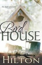 The Birdhouse [The Amish of Jamesport]