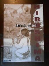 HIROSHIMA Nº2 - HADASHI NO GEN - KEIJI NAKAZAWA - EDICIONES MANGA CLASICOS