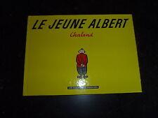 Chaland - Le jeune Albert 1e - Humanoides Associés