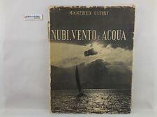 J 5520 LIBRO NUBI VENTO ACQUA DI MANFRED CURRY 1951