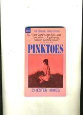 PULP. PINKTOES. CHESTER HIMES.1966. 1ST DELL ED. ORIGINAL RIBALD PARIS ED VG++