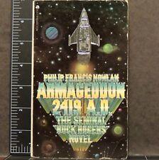 Armageddon 2419 A.D. The Seminal Buck Rogers Novel PHILIP FRANCIS NOWLAN sci-fi