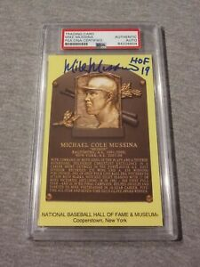 YANKEES- MIKE MUSSINA SIGNED HALL OF FAME PLAQUE CARD PSA/DNA SLAB 1st PRINT 604