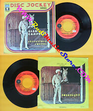 LP 45 7'' GLEN CAMPBELL Rhinestone cowboy Lovelight 1975 italy no cd mc dvd