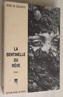 ENVOI Auteur : René de Ceccaty / La sentinelle du rêve / EO 1988